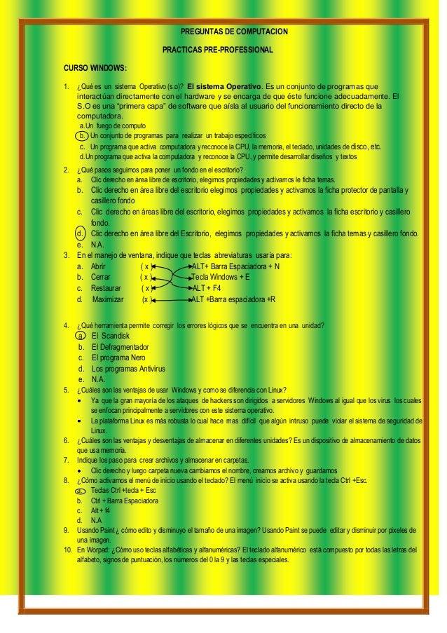 PREGUNTAS DE COMPUTACION                                   PRACTICAS PRE-PROFESSIONALCURSO WINDOWS:1.   ¿Qué es un sistema...