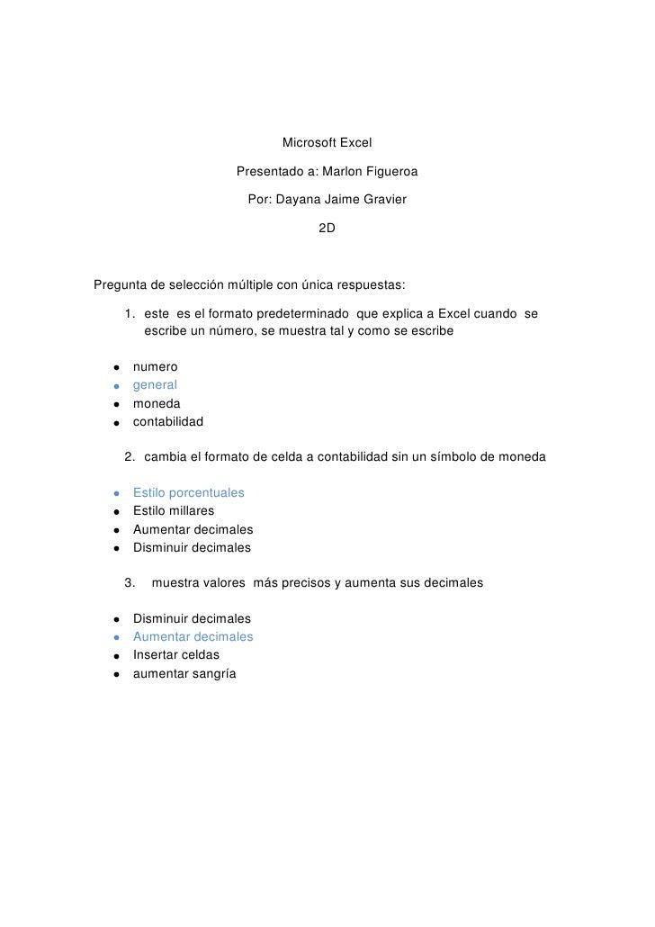 Microsoft Excel<br />Presentado a: Marlon Figueroa<br />Por: Dayana Jaime Gravier<br />2D<br />Pregunta de selección múlti...