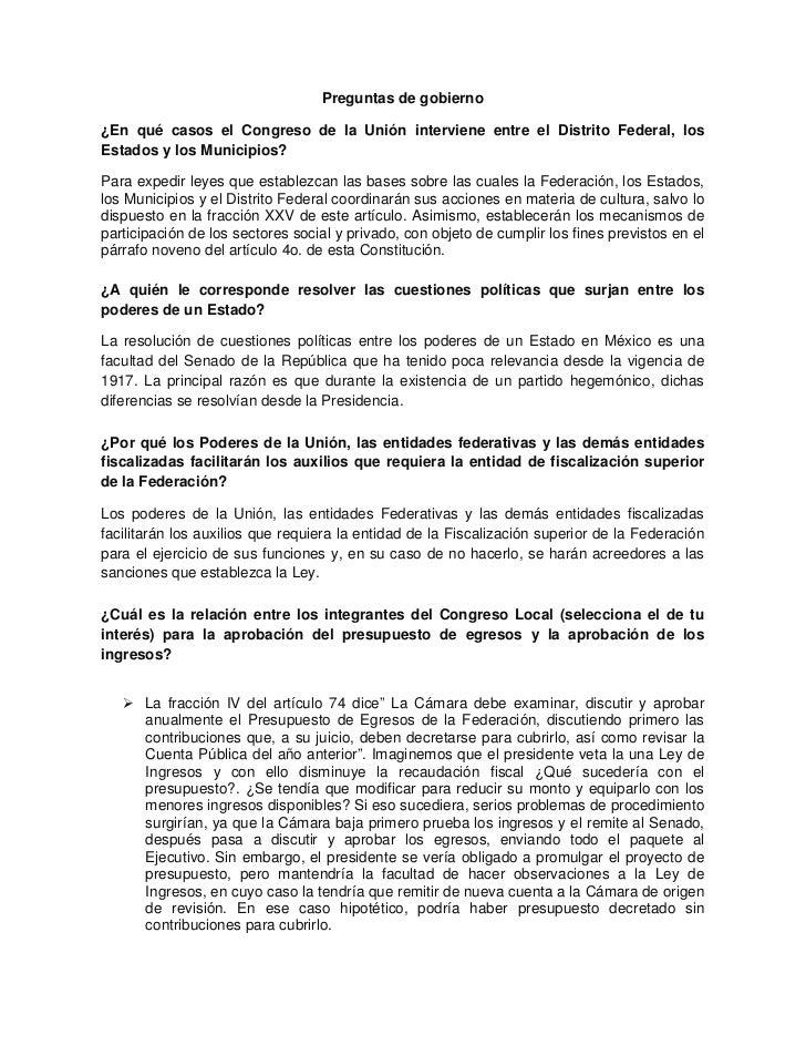 Preguntas de gobierno¿En qué casos el Congreso de la Unión interviene entre el Distrito Federal, losEstados y los Municipi...