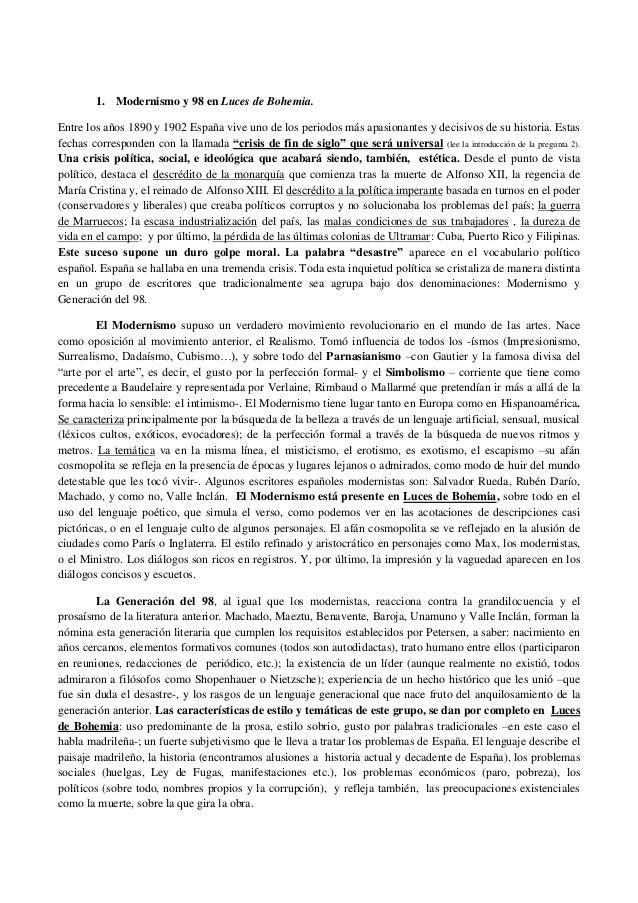 1. Modernismo y 98 en Luces de Bohemia. Entre los años 1890 y 1902 España vive uno de los periodos más apasionantes y deci...