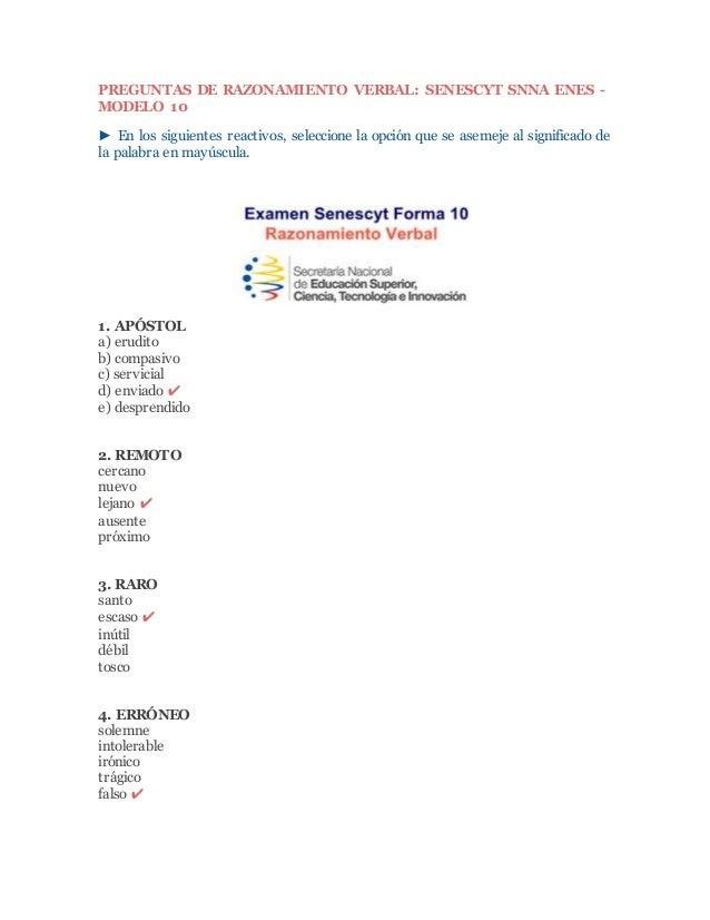 PREGUNTAS DE RAZONAMIENTO VERBAL: SENESCYT SNNA ENES - MODELO 10 ► En los siguientes reactivos, seleccione la opción que s...