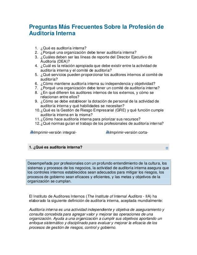 Preguntas Más Frecuentes Sobre la Profesión de Auditoría Interna 1. ¿Qué es auditoría interna? 2. ¿Porqué una organización...
