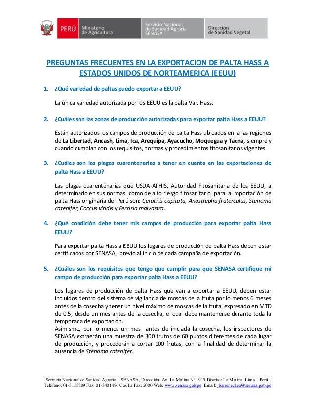 Servicio Nacional de Sanidad Agraria – SENASA, Dirección: Av. La Molina Nº 1915 Distrito: La Molina, Lima – Perú. Teléfono...