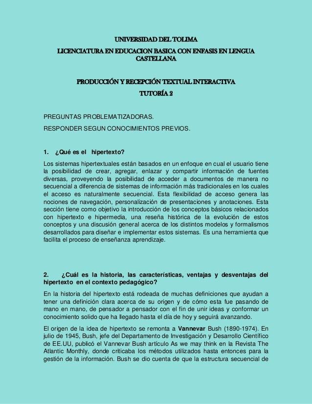 UNIVERSIDAD DEL TOLIMA LICENCIATURA EN EDUCACION BASICA CON ENFASIS EN LENGUA CASTELLANA  PRODUCCIÓN Y RECEPCIÓN TEXTUAL I...