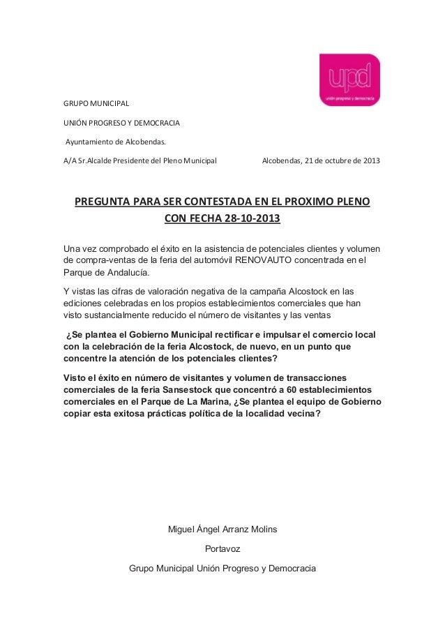 GRUPO MUNICIPAL UNIÓN PROGRESO Y DEMOCRACIA Ayuntamiento de Alcobendas. A/A Sr.Alcalde Presidente del Pleno Municipal  Alc...