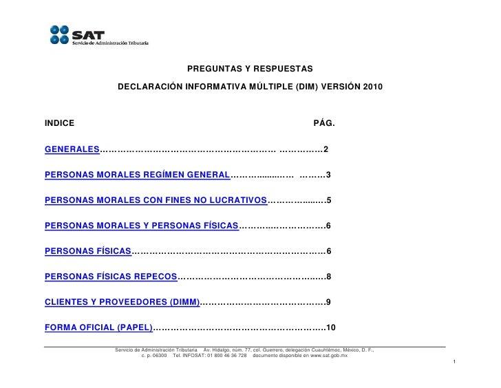 PREGUNTAS Y RESPUESTAS               DECLARACIÓN INFORMATIVA MÚLTIPLE (DIM) VERSIÓN 2010    INDICE                        ...