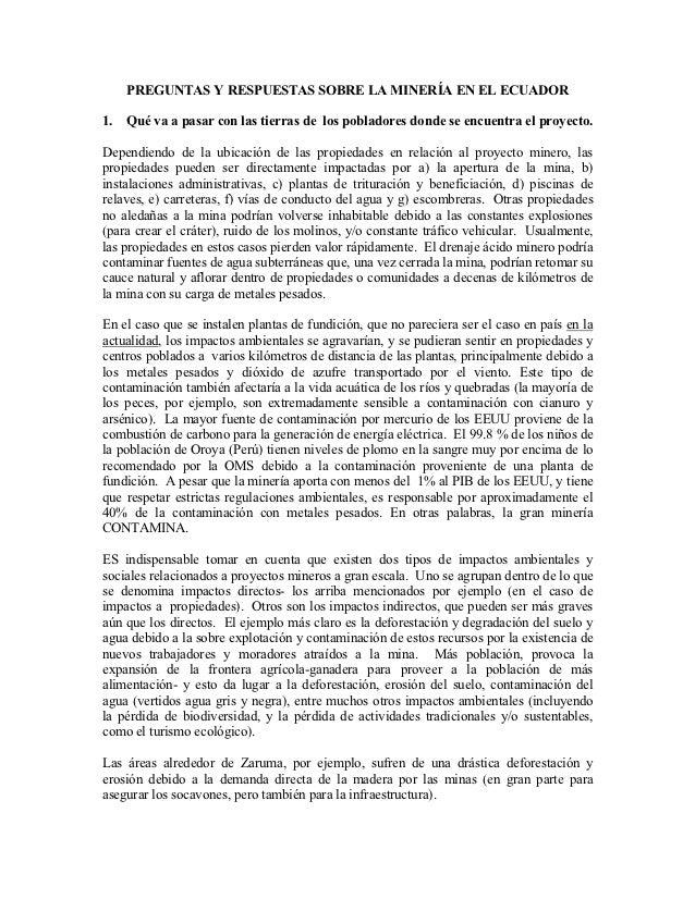 PREGUNTAS Y RESPUESTAS SOBRE LA MINERÍA EN EL ECUADOR1.   Qué va a pasar con las tierras de los pobladores donde se encuen...