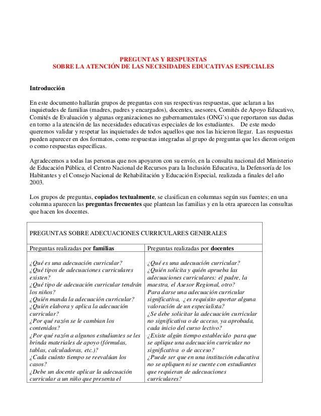 PREGUNTAS Y RESPUESTAS         SOBRE LA ATENCIÓN DE LAS NECESIDADES EDUCATIVAS ESPECIALESIntroducciónEn este documento hal...