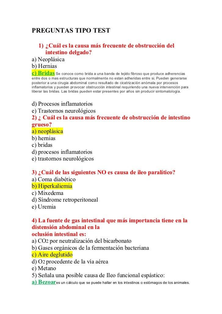 PREGUNTAS TIPO TEST   1) ¿Cuál es la causa más frecuente de obstrucción del      intestino delgado?a) Neoplásicab) Hernias...