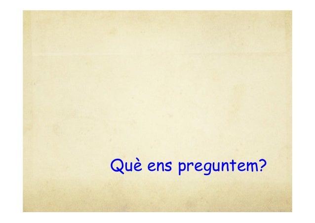 Preguntes i reflexions sobre la posada en pràctica de l'enquesta. S.Moreno, L.Sánchez Slide 3