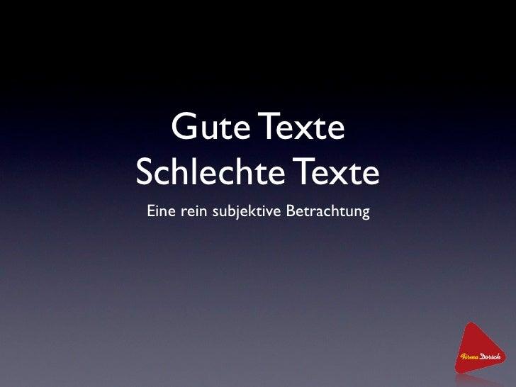 Gute Texte Schlechte Texte Eine rein subjektive Betrachtung