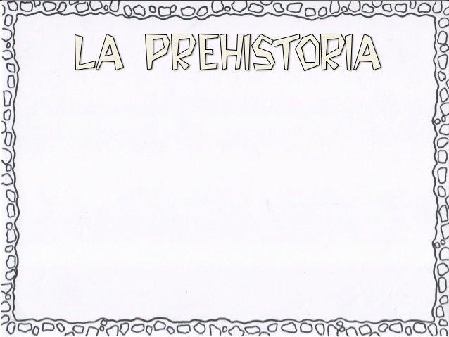 INDICENOMBRE:• Ideas previas• ¿qué sabemos de la prehistoria?•¿qué queremos saber de la prehistoria?• Hemos ido al cine a ...