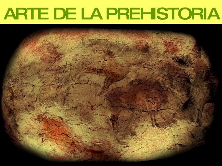 ARTE DE LA PREHISTORIA
