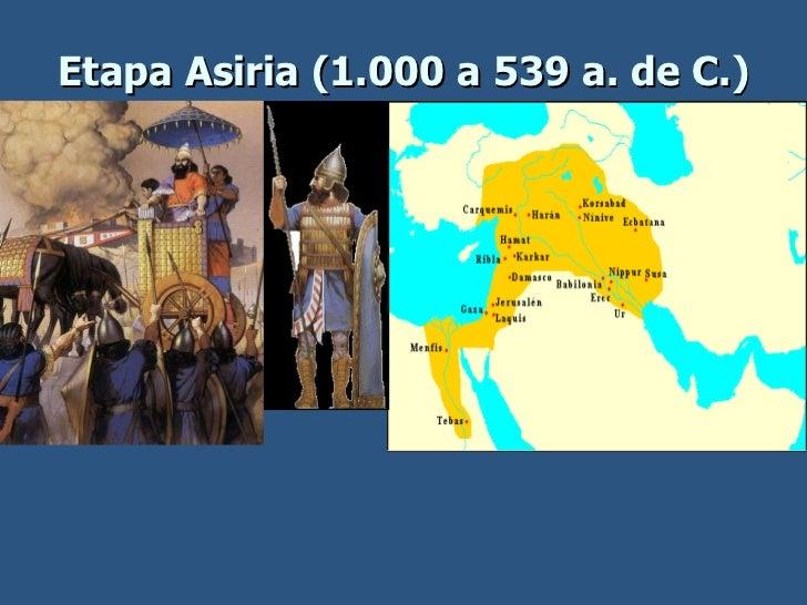 Etapa Asiria (1.000 a 539 a. de C.)