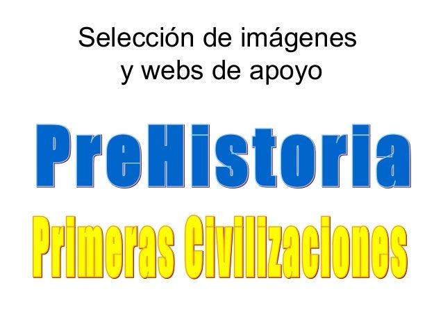 Selección de imágenes   y webs de apoyo