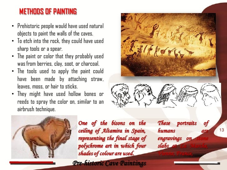 which are methods used by prehistoric painters