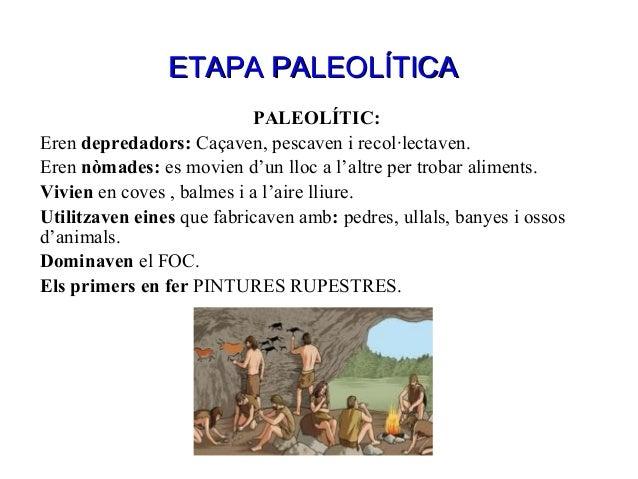 Prehistòria... Slide 3