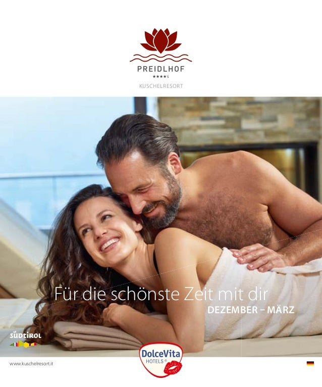 KuscHelResORT deZember – märZ Für die schönste Zeit mit dir www.kuschelresort.it
