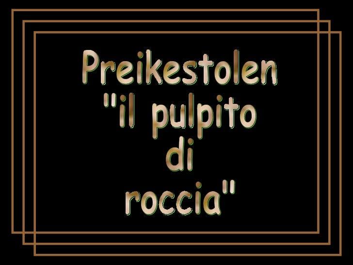 """Preikestolen """"il pulpito di roccia"""""""