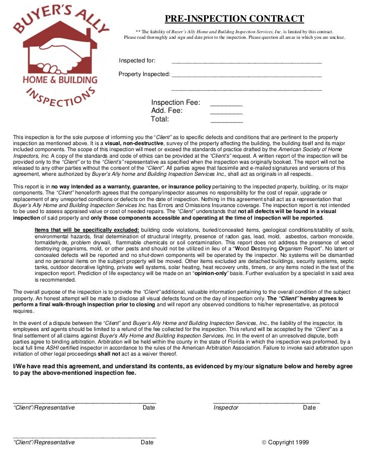 PRE-INSPECTION CONTRACT                                                      ** The liability of Buyer's Ally Home and Bui...
