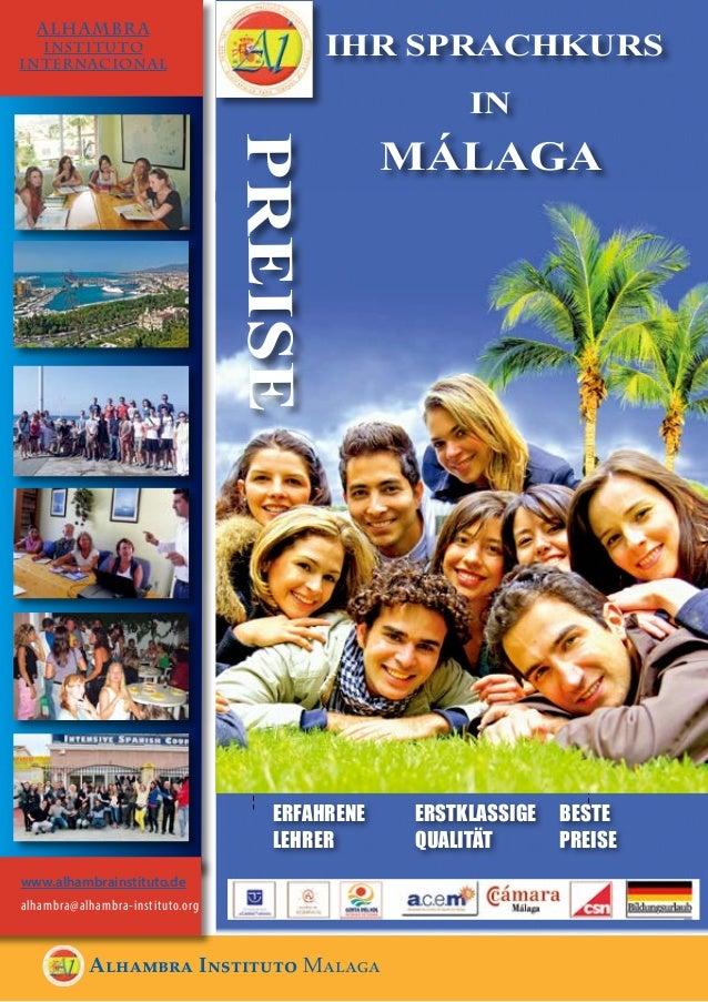Alhambra Instituto Malaga ALHAMBRA INSTITUTO INTERNACIONAL IHR SPRACHKURS IN MÁLAGA ERFAHRENE LEHRER BESTE PREISE ERSTKLAS...