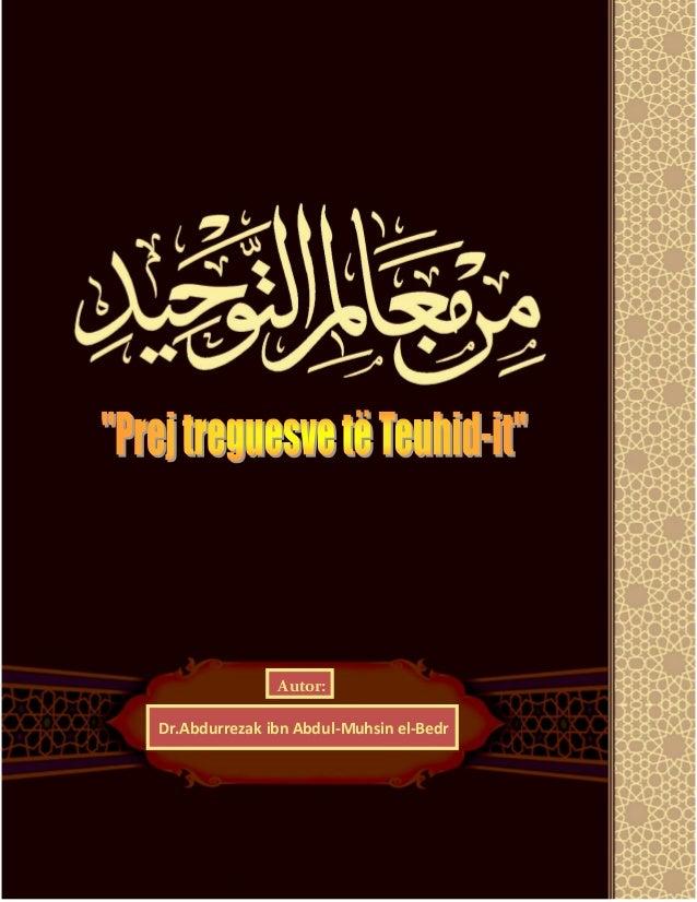 Autor:  Dr.Abdurrezak ibn Abdul-Muhsin el-Bedr