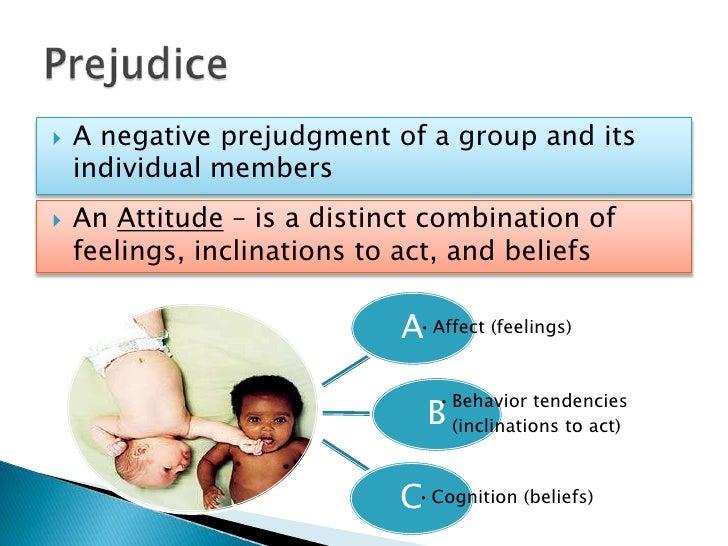 social psychological principles of prejudice and attitudes Dupuis, phil ellsworth, heidi conforms and/or fails to conform to the social psychological principle you attitudes, prejudice, social influence.