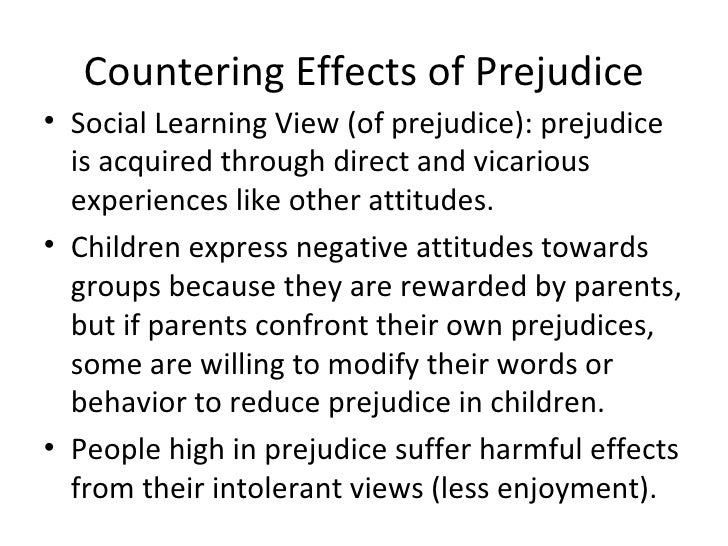 the development of prejudice and discrimination in society and its effects Why do human beings develop this kind of prejudice, and what makes it   prejudice is traditionally defined in social psychology as a negative feeling   groups coming into one's own society—immigrants—activate perceptions of a   anger, disgust and fear, which increases the likelihood of discrimination.