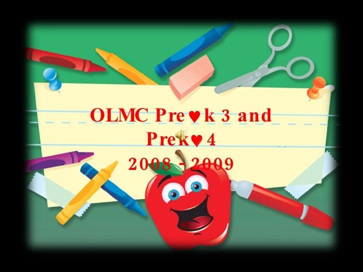 OLMC Pre  k 3 and Prek  4 2008 - 2009