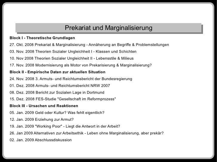 Prekariat und Marginalisierung Block I - Theoretische Grundlagen 27. Okt. 2008 Prekariat & Marginalisierung - Annäherung a...