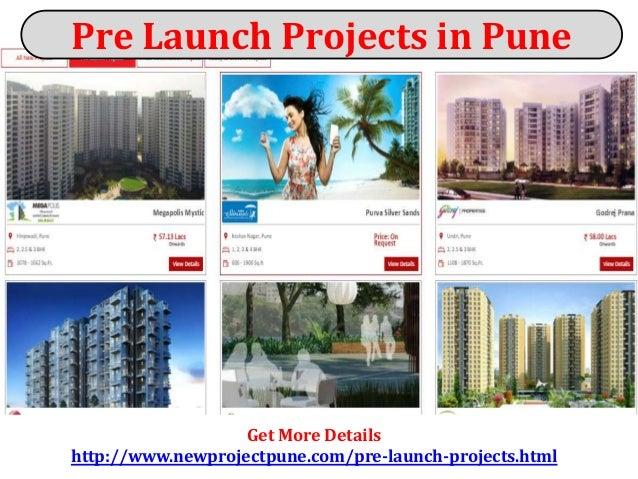 Get More Details http://www.newprojectpune.com/pre-launch-projects.html Pre Launch Projects in Pune