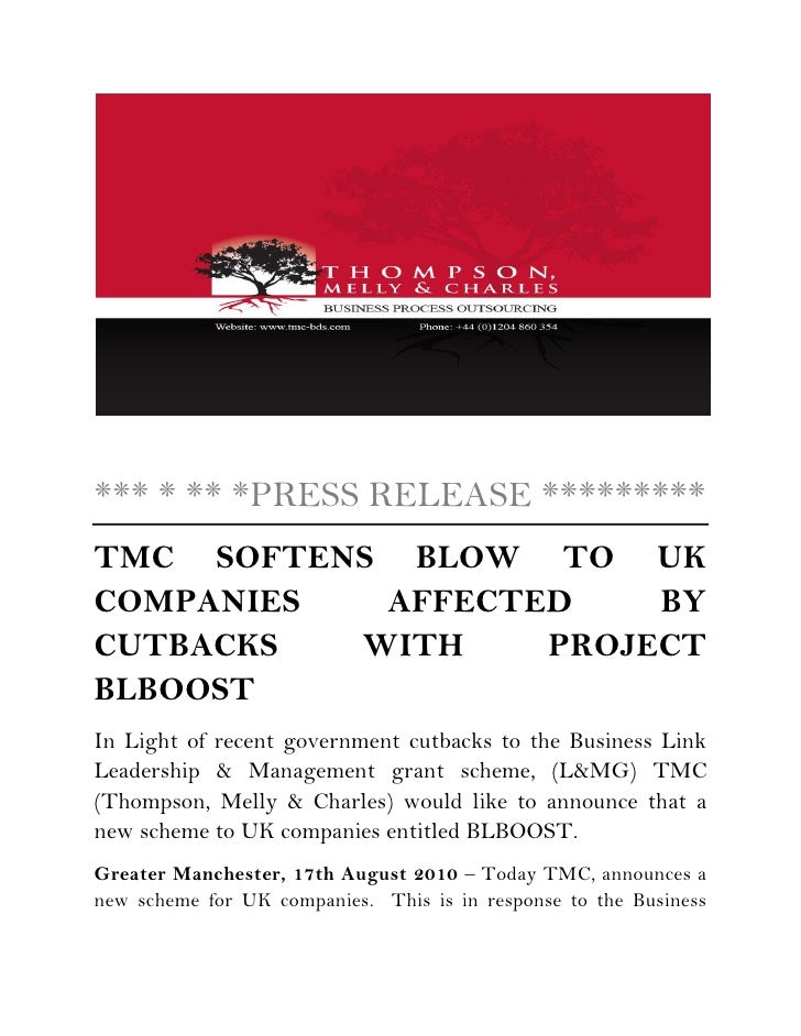 *** * ** *PRESS RELEASE ********* TMC SOFTENS BLOW TO UK COMPANIES  AFFECTED    BY CUTBACKS  WITH    PROJECT BLBOOST In Li...