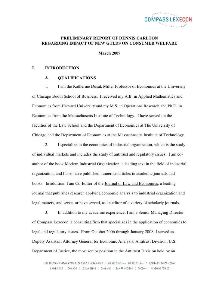 PRELIMINARY REPORT OF DENNIS CARLTON      REGARDING IMPACT OF NEW GTLDS ON CONSUMER WELFARE                               ...