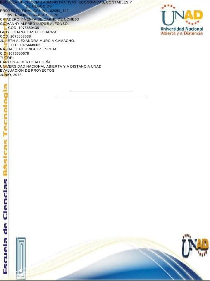 """ESCUELA DE CIENCIAS ADMINISTRATIVAS, ECONÓMICAS, CONTABLES Y              DE NEGOCIOSPROYECTO FINAL GRUPO 102059_302   """"IN..."""