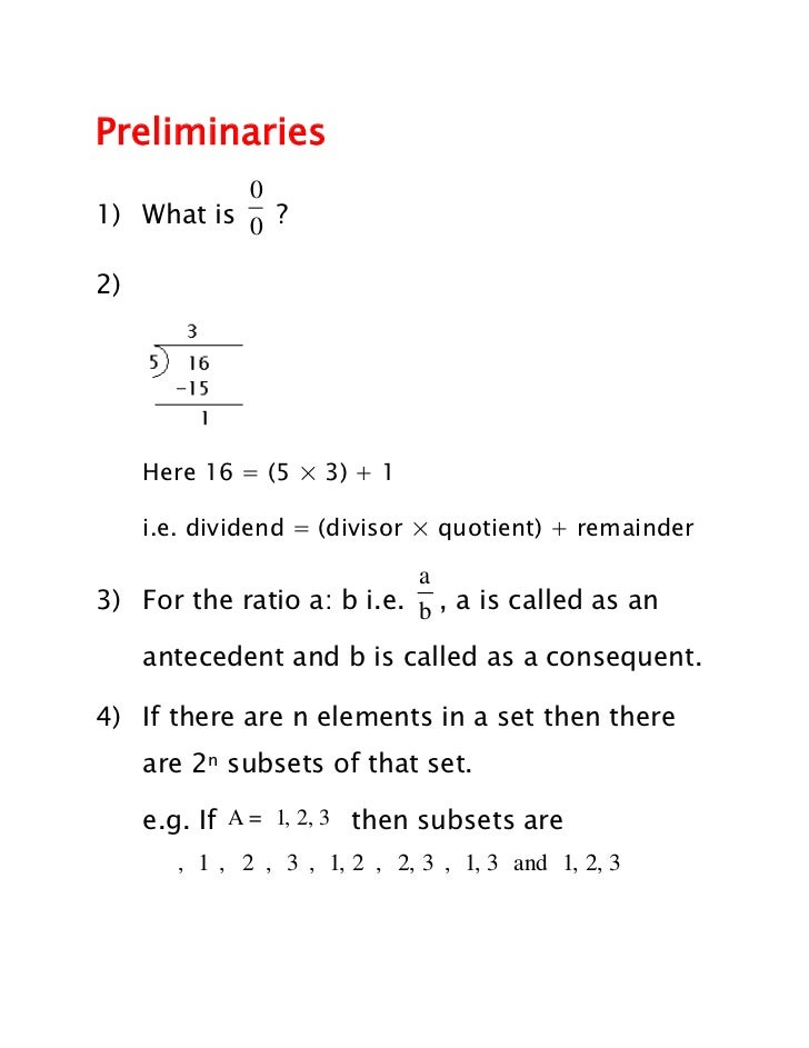 Preliminaries           01) What is 0 ?2)     Here 16 = (5 × 3) + 1     i.e. dividend = (divisor × quotient) + remainder  ...