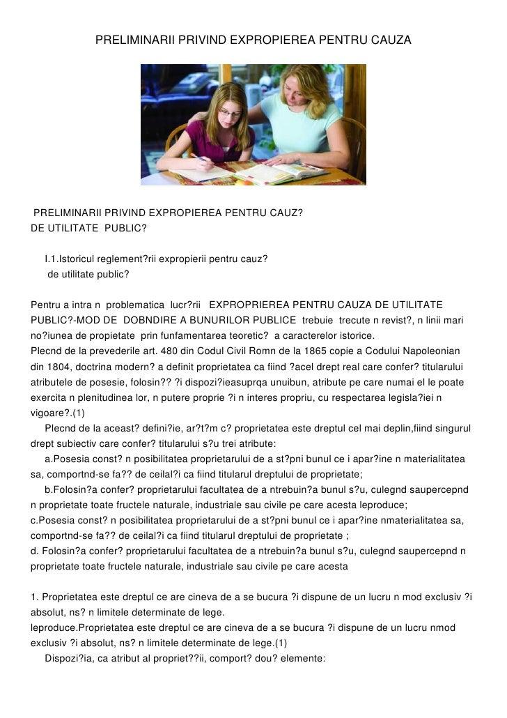PRELIMINARII PRIVIND EXPROPIEREA PENTRU CAUZAPRELIMINARII PRIVIND EXPROPIEREA PENTRU CAUZ?DE UTILITATE PUBLIC?   I.1.Istor...