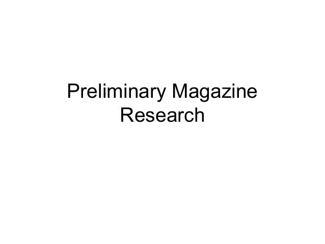 Preliminary Magazine Research