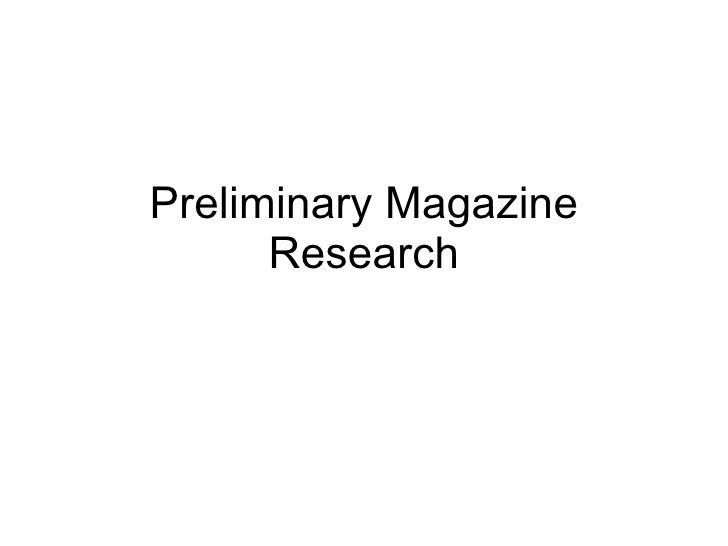 Preliminary Magazine Research