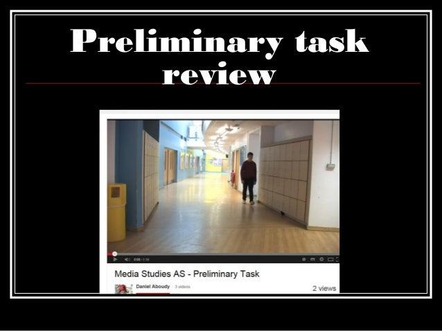 Preliminary task review