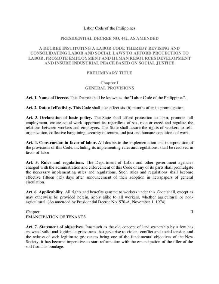 Labor Code of the Philippines                    PRESIDENTIAL DECREE NO. 442, AS AMENDED     A DECREE INSTITUTING A LABOR ...