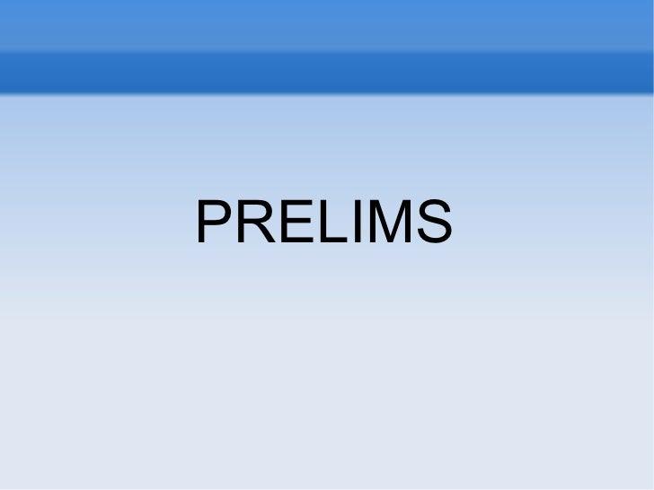 PRELIMS