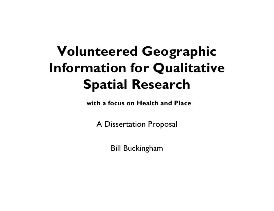Volunteered Geographic Information for Qualitative      Spatial Research      with a focus on Health and Place           A...