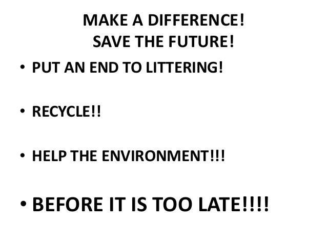 Pre littering