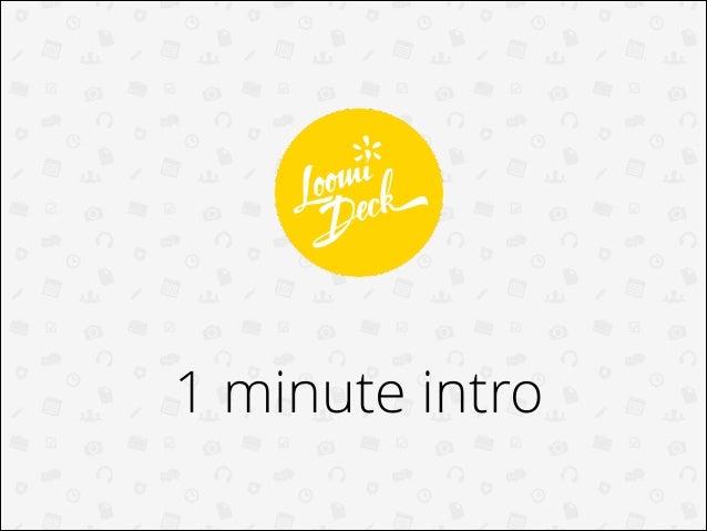 1 minute intro