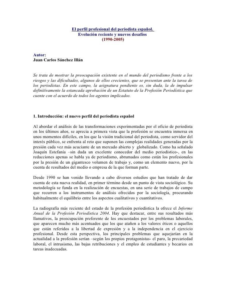 El perfil profesional del periodista español.                          Evolución reciente y nuevos desafíos               ...
