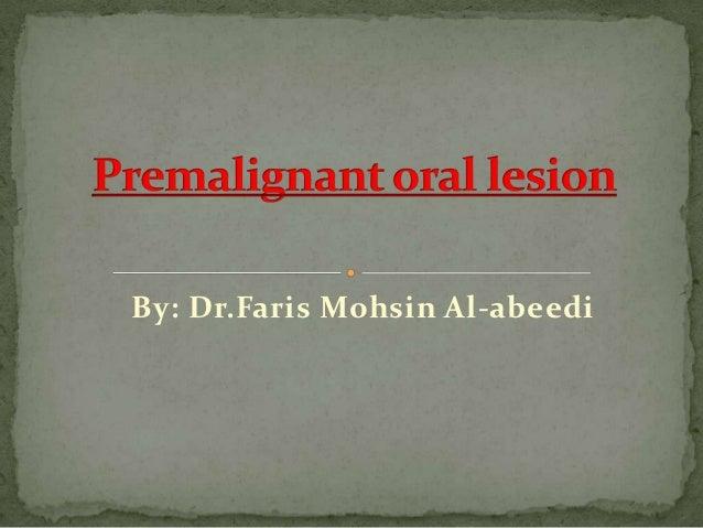 By: Dr.Faris Mohsin Al-abeedi