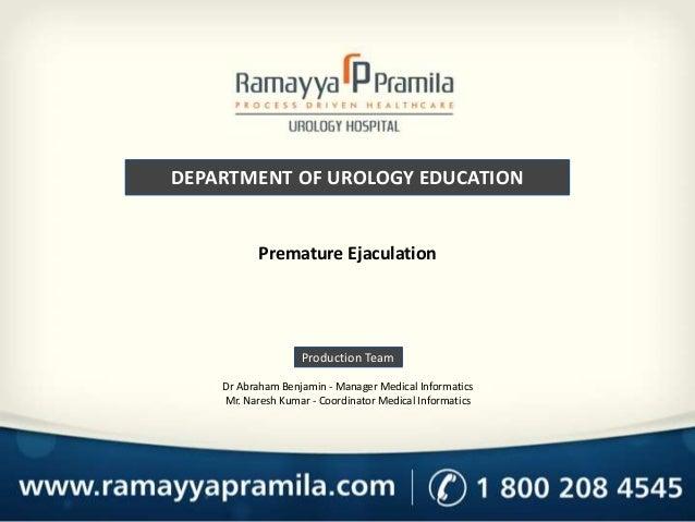 DEPARTMENT OF UROLOGY EDUCATION Production Team Dr Abraham Benjamin - Manager Medical Informatics Mr. Naresh Kumar - Coord...