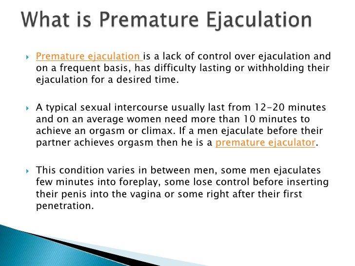 Something what causes premature ejaculation in men apologise