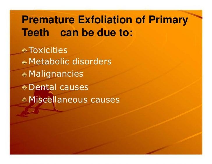 Premature exfoliation of primary teeth Slide 3