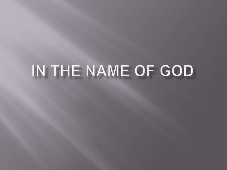 IN THE NAME OF GOD<br />